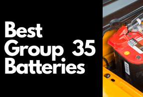 Top 5 Best Group 35 Batteries (2021 Review)