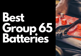 Top 3 Best Group 65 Batteries (Detailed Review)