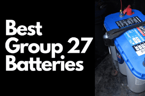 Top 5 Best Group 27 Batteries (Detailed Review)