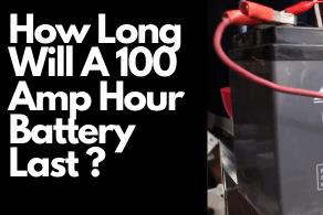 How Long Will A 100 Amp Hour Battery Last